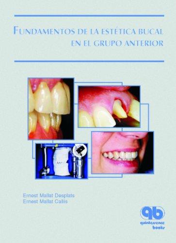 9788489873247: Fundamentos de la Estética Bucal en el Grupo Anterior (Spanish Edition)