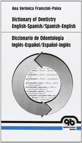 9788489873360: Diccionario de odontologia ingles-español/español-ingles