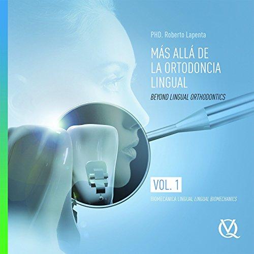 9788489873643: Beyond Lingual Orthodontics (English and Spanish Edition)