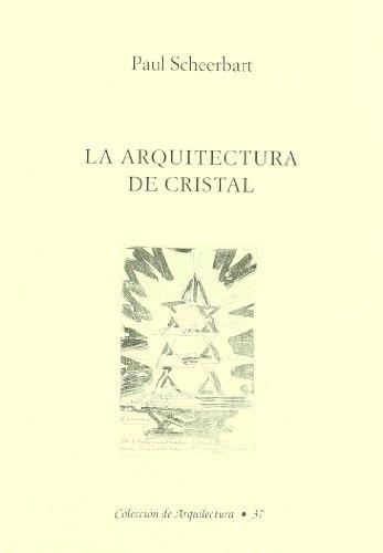 9788489882065: La arquitectura de cristal