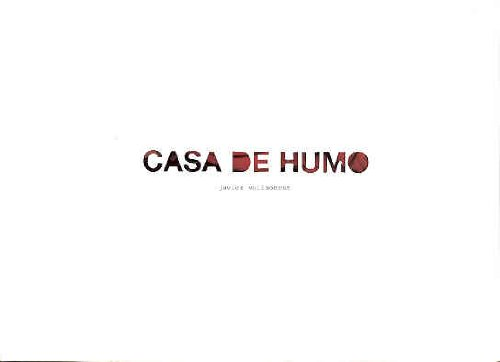 Javier Vallhonrat: Casa de Humo.: Alierta, César /