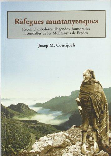 9788489890367: R�fegues muntanyenques: Recull d'an�cdotes, llegendes, humorades i rondalles de les Muntanyes de Prades (El Tinter)