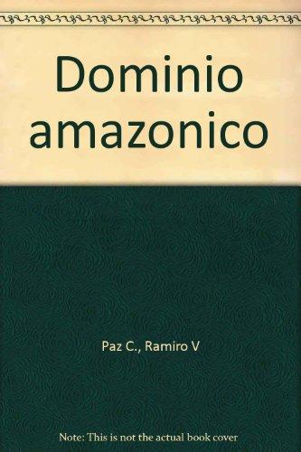 Dominio amazonico: Paz, Ramiro V.