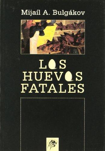 9788489893078: Los huevos fatales (Clásicos de evasión) (Spanish Edition)