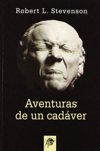 9788489893191: Aventuras De Un Cadaver