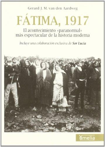 9788489893412: Fatima, 1917: El acontecimiento