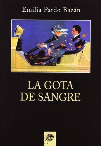 9788489893474: La gota de sangre (Clasicos de evasion) (Spanish Edition)