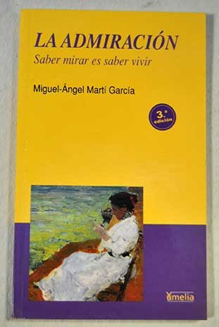 9788489893887: Admiracion, La (Spanish Edition)