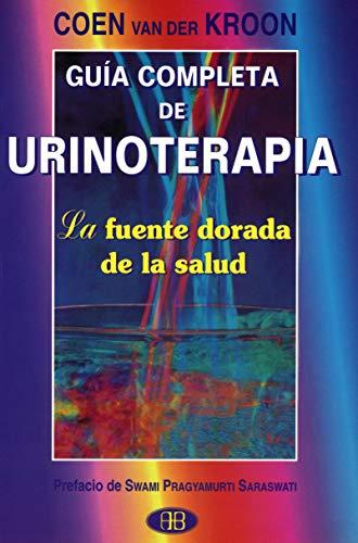 9788489897106: Guia completa de urinoterapia (Spanish Edition)