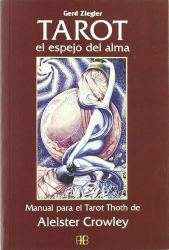 9788489897205: Tarot El Espejo del Alma (Spanish Edition)