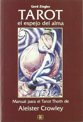 9788489897205: El Tarot/ The Tarot: El espejo del alma/ The Soul's Mirror
