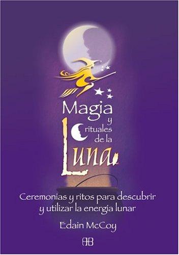 9788489897625: Magia y Rituales de la Luna (Spanish Edition)