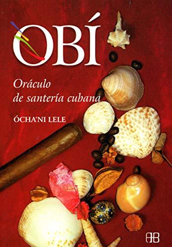 9788489897793: Obí: Oráculo de santería cubana (Nueva Era)