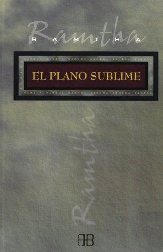 El Plano Sublime / The Plane of: Ramtha
