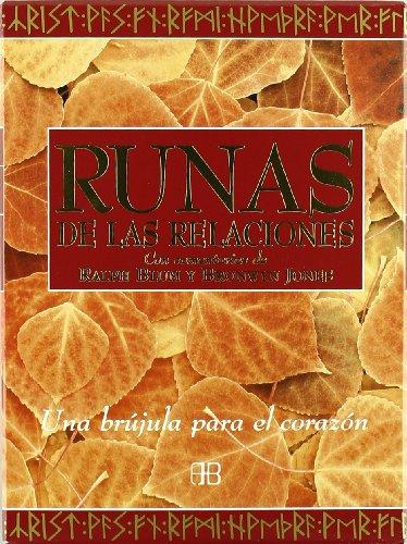 9788489897878: Runas de las relaciones / Runes of Relations: Una Brujula Para El Corazon (Tarot Y Adivinacion) (Spanish Edition)