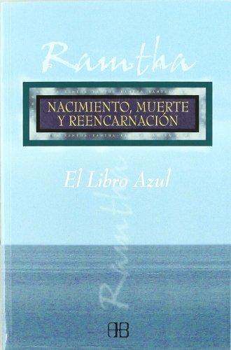 9788489897915: Nacimiento, muerte y reencarnacion / Birth, Death and Reincarnation: El Libro Zul (Sin Limites) (Spanish Edition)