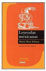 Leyendas Mexicanas/ Mexican Legends (Spanish Edition): Solsona, Maria Rosa