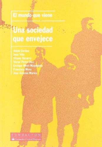 9788489913721: Mundo Que Viene, El - Una Sociedad Que Envejece -