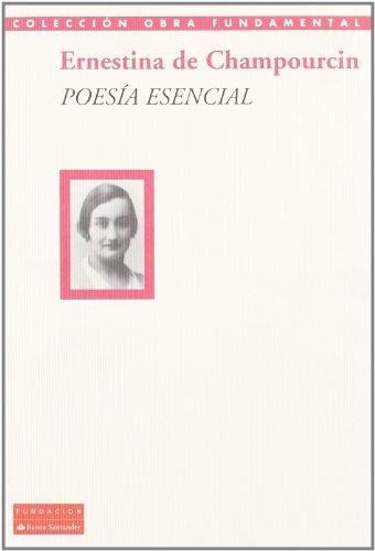 9788489913905: Poesía esencial