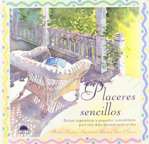 Placeres Sencillos.: Taylor, Robert. Seton, Susannah. Greer, David.