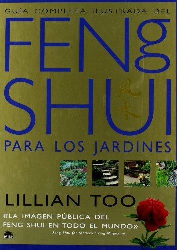 Feng Shui para los jardines: Too, Lillian