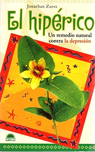 9788489920453: El hipérico: Un remedio natural contra la depresion (Spanish Edition)