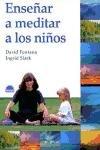 9788489920569: Ensenar a meditar a los ninos / Teach Meditation to Children (Spanish Edition)