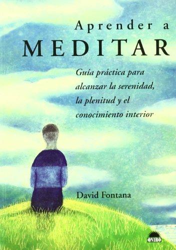 Aprender a meditar: Fontana, David