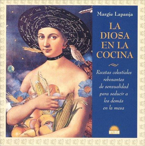 9788489920729: La Diosa en la Cocina