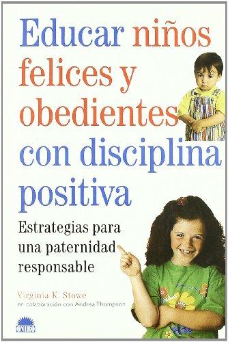 9788489920842: Educar Niños Felices Y Obedientes Con Disciplina Positiva (El Niño Y Su Mundo)