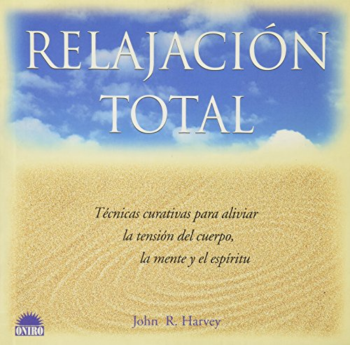 9788489920941: Relajacion total / total Relaxation (Spanish Edition)