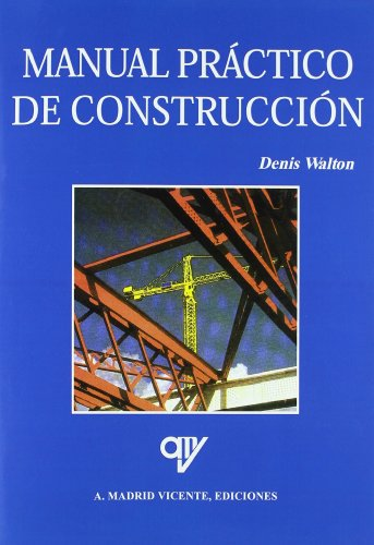 9788489922273: Manual practico de construccion