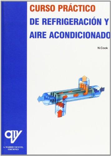 9788489922365: Curso práctico de refrigeración y aire acondicionado (Spanish Edition)