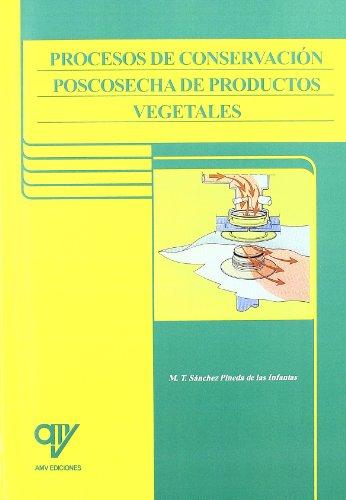 9788489922693: Procesos de conservacion poscosecha de productos vegetales