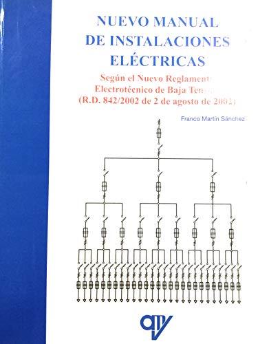 9788489922921: Nuevo manual de instalaciones electricas