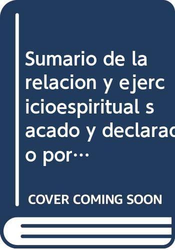 9788489934085: Sumario de la relacion y ejercicioespiritual sacado y declarado por el mancebo de Arevalo en nuestra len