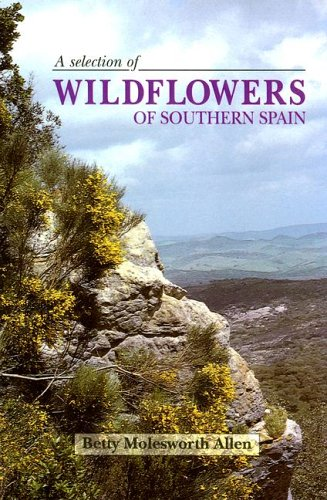 9788489954120: A Selection of Wildflowers of Southern Spain