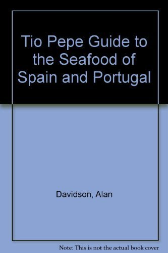 9788489954212: The Tio Pepe Guide to the Seafood of Spain and Portugal