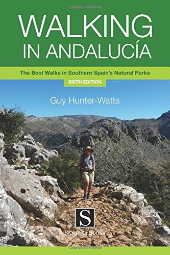 9788489954557: Walking in Andalucia: The Best Walks in Southern Spains Natural Parks (Santana Guides)