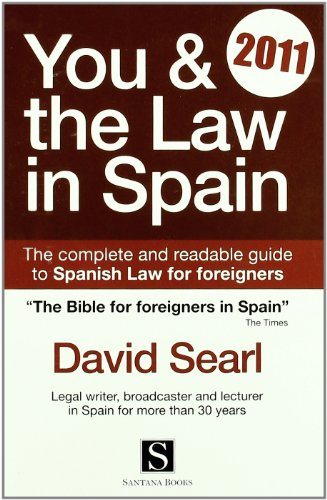 You & the Law in Spain 2011: David Searl