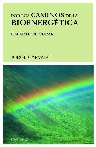9788489957268: Por Los Caminos de La Bioenergetica (Spanish Edition)