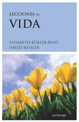 9788489957336: Lecciones de vida (Biblioteca Elisabeth Kübler-Ross)