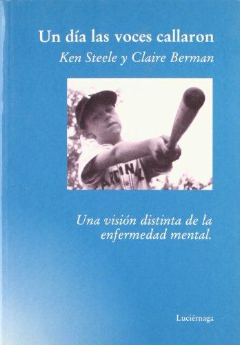 9788489957442: Un Dia Las Voces Callaron/the Day The Voices Stopped (Spanish Edition)