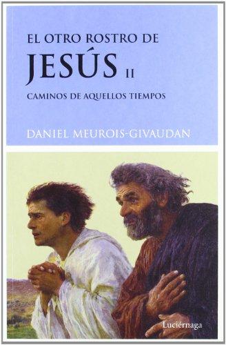 9788489957503: Otro Rostro de Jesus, El II (Spanish Edition)