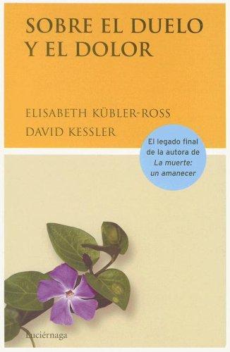 9788489957763: Sobre El Duelo y El Dolor (Spanish Edition)