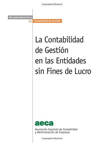 9788489959378: La Contabilidad de Gestión en las Entidades sin Fines de Lucro (Spanish Edition)