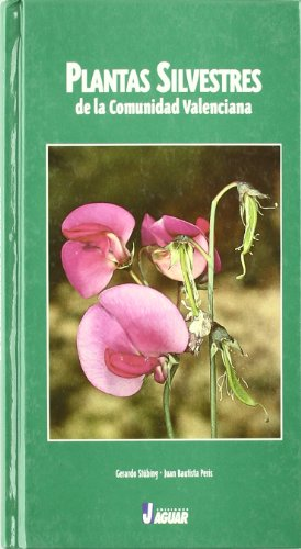 9788489960244: PLANTAS SILVESTRES COMUNIDAD VALENCIANA (Guías verdes)