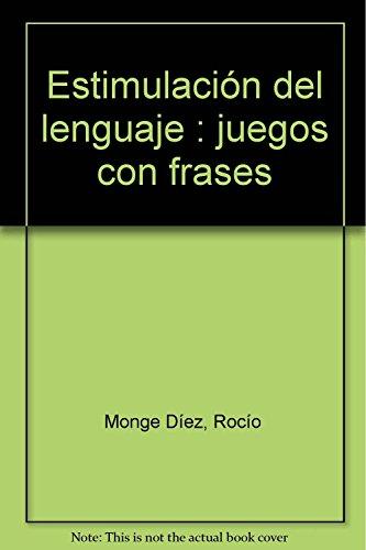 9788489963443: Estimulación del lenguaje: juegos con frases
