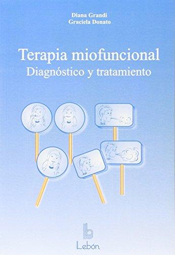 9788489963511: Terapia miofuncional: diagnóstico y tratamiento