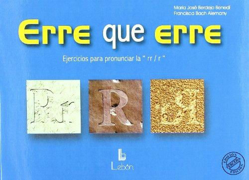 9788489963757: Erre Que Erre - Ejercicios Para Pronunciar LaRr/r